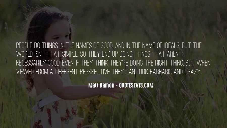 Quotes About Matt Damon #1188635