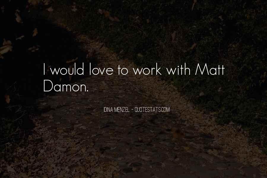 Quotes About Matt Damon #1200711