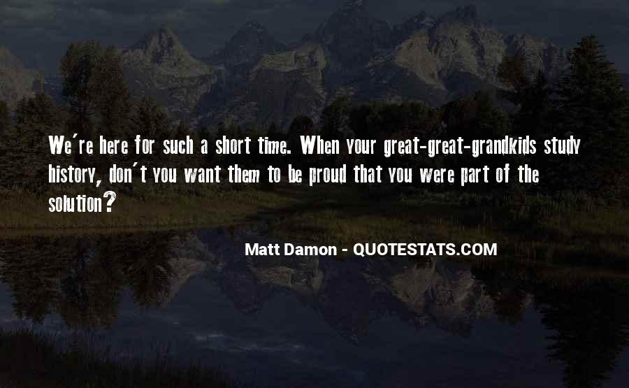 Quotes About Matt Damon #1301893