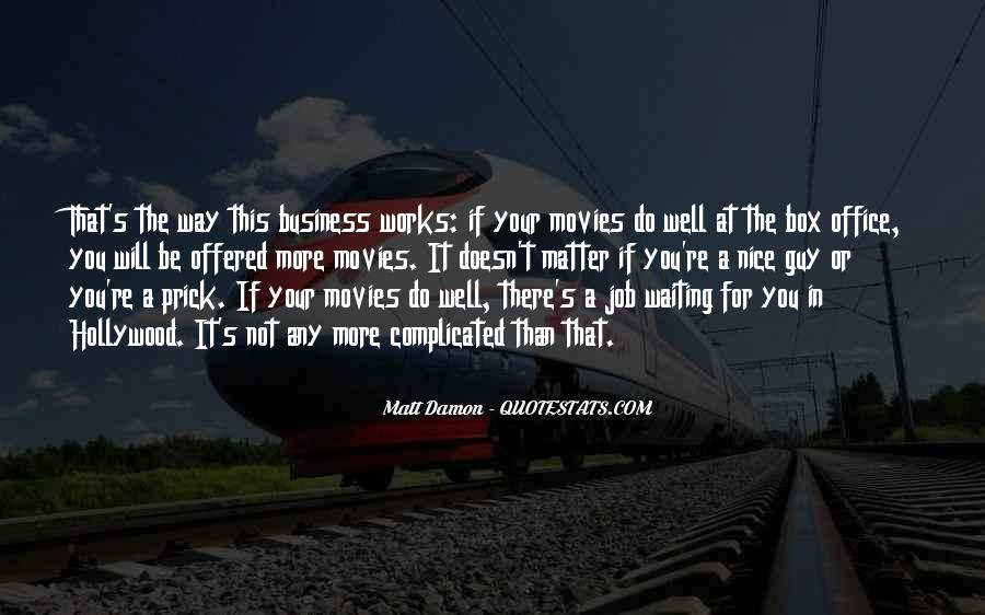 Quotes About Matt Damon #1331161