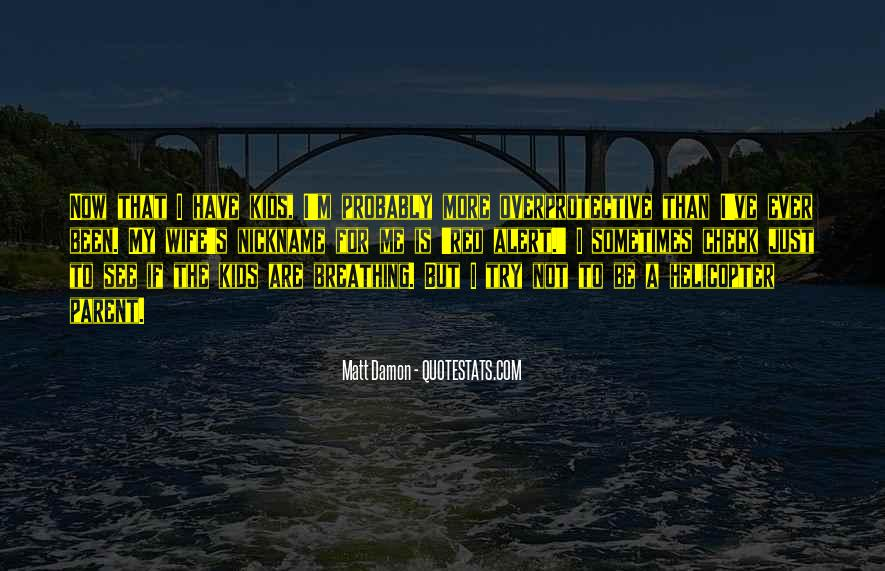 Quotes About Matt Damon #1371290