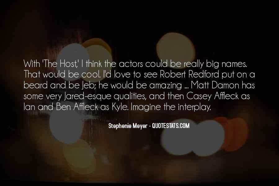 Quotes About Matt Damon #1464973