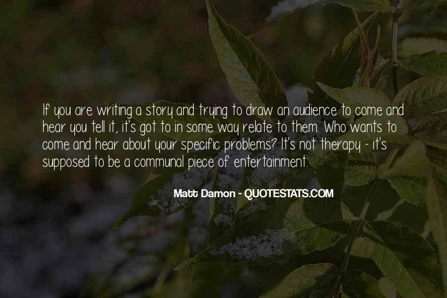 Quotes About Matt Damon #292749