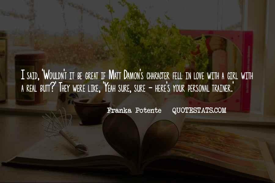 Quotes About Matt Damon #318873