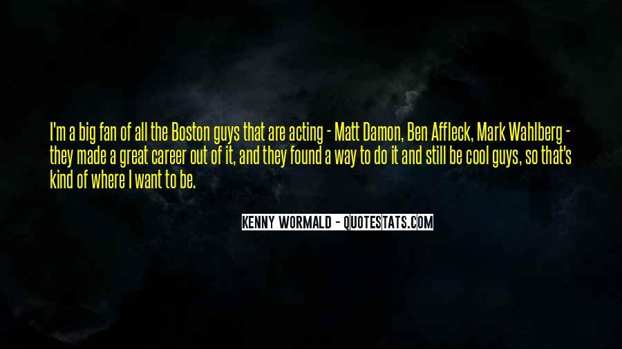 Quotes About Matt Damon #408176