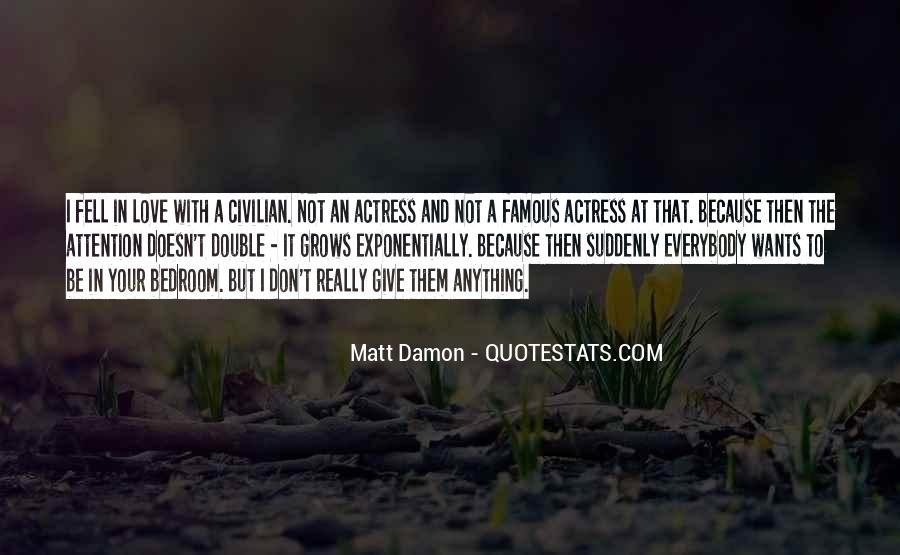 Quotes About Matt Damon #424059