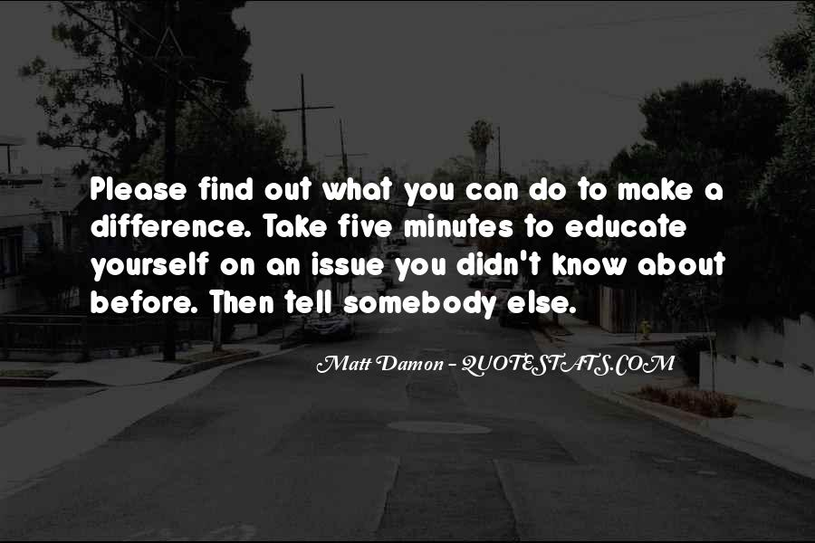 Quotes About Matt Damon #493681