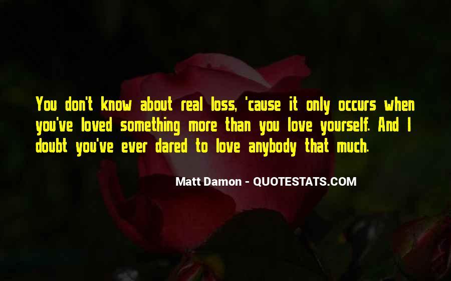Quotes About Matt Damon #49652