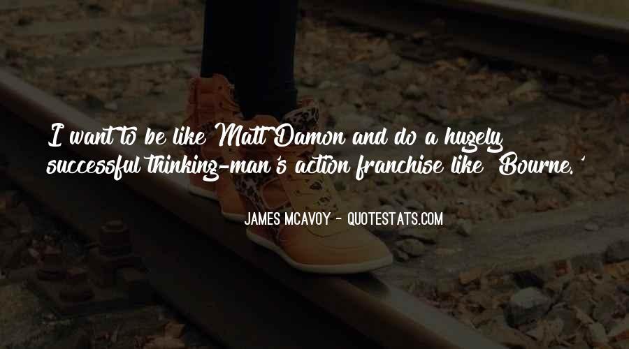 Quotes About Matt Damon #506221