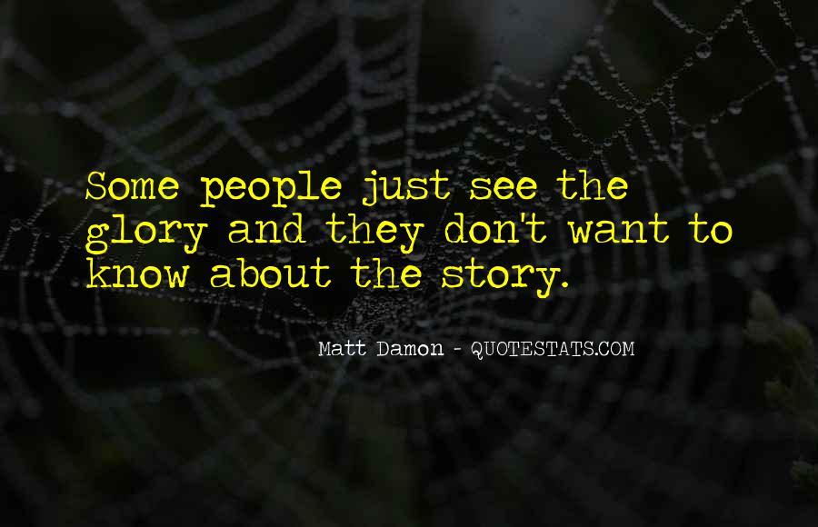 Quotes About Matt Damon #543330