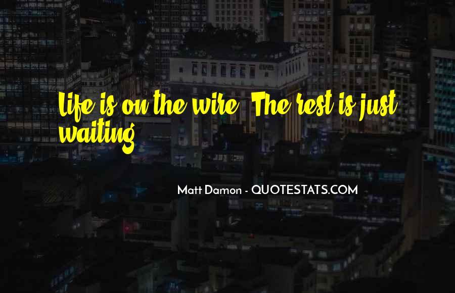 Quotes About Matt Damon #630494
