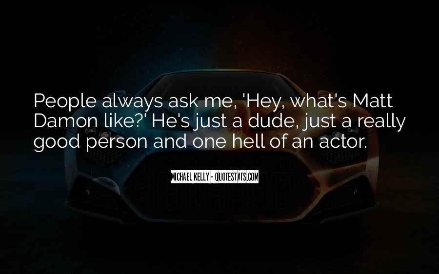Quotes About Matt Damon #645301