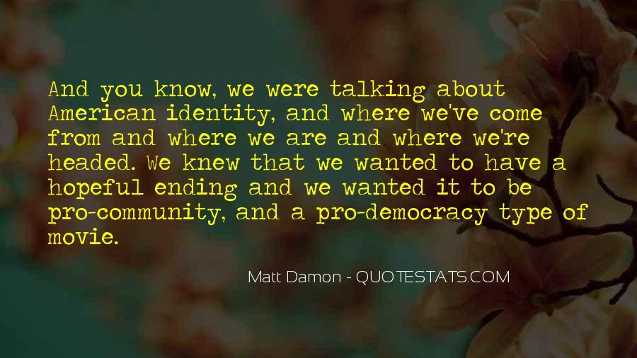Quotes About Matt Damon #673976