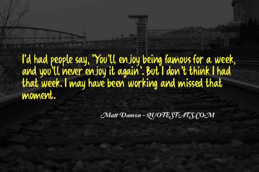 Quotes About Matt Damon #801926