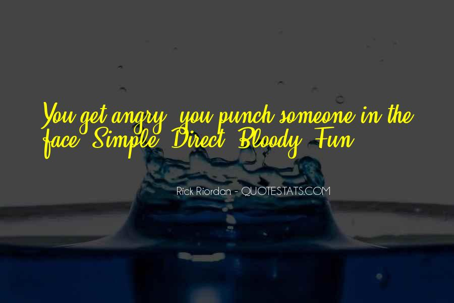 Punch You Face Quotes #101701