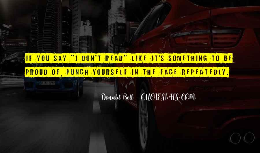Punch You Face Quotes #1210753