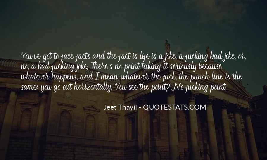 Punch You Face Quotes #1231232