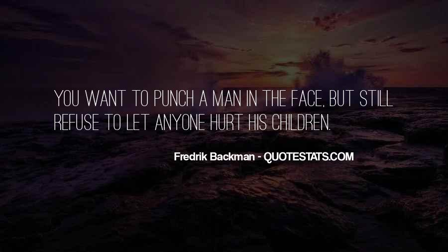 Punch You Face Quotes #1820882