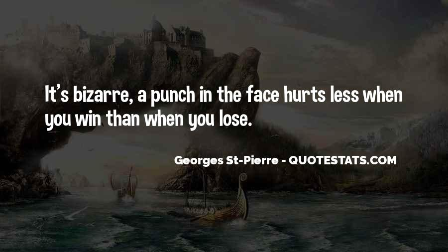 Punch You Face Quotes #494966