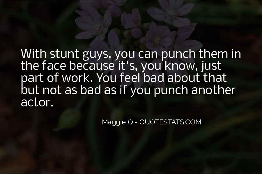 Punch You Face Quotes #687522