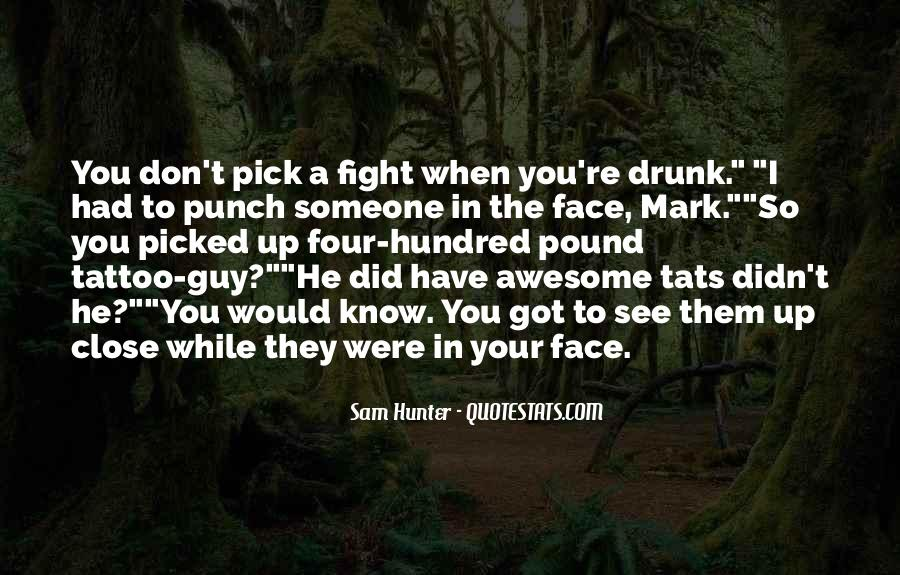 Punch You Face Quotes #739048