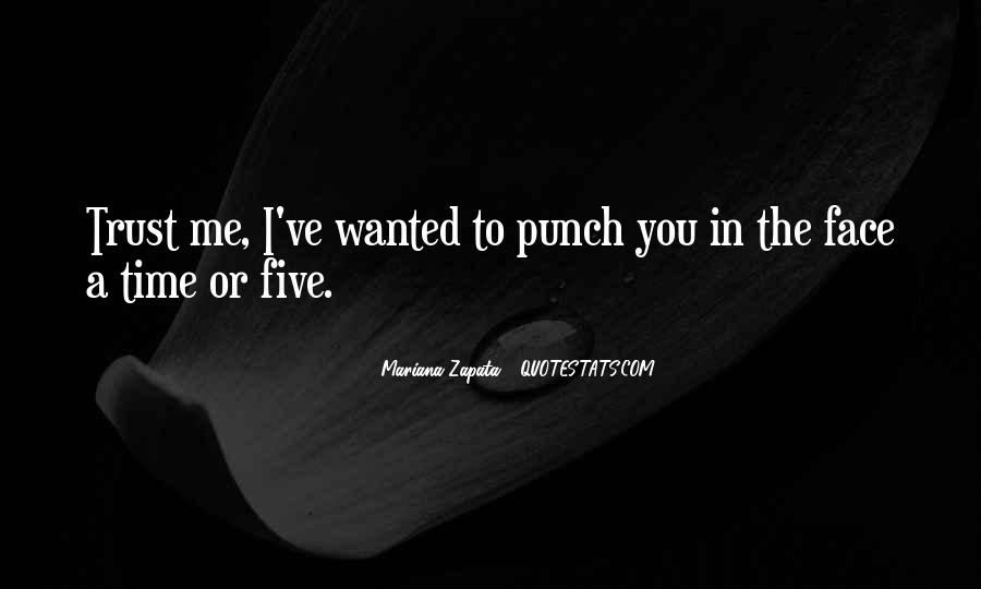 Punch You Face Quotes #872260
