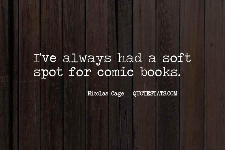Quotes About Nicolas Cage #68246