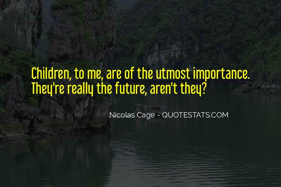 Quotes About Nicolas Cage #69835