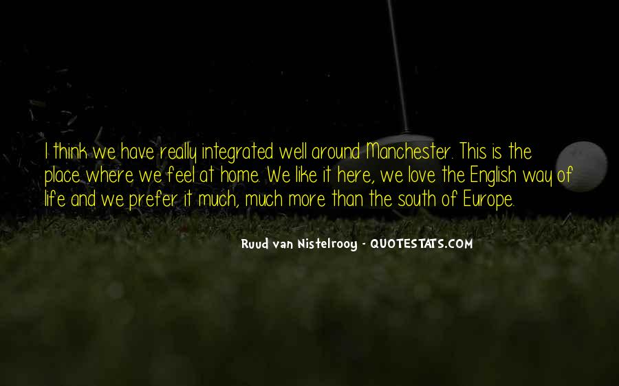 Quotes About Ruud Van Nistelrooy #1459325