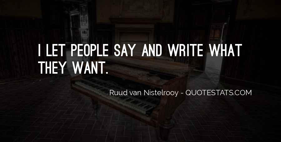 Quotes About Ruud Van Nistelrooy #1640580