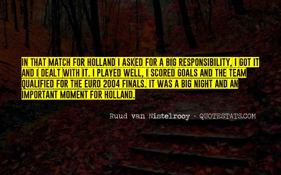 Quotes About Ruud Van Nistelrooy #1710185