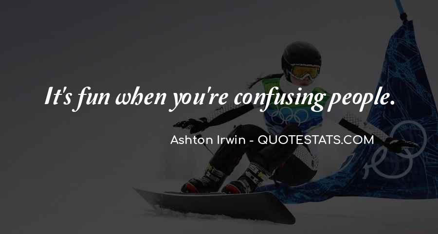 Quotes About Ashton Irwin #117432