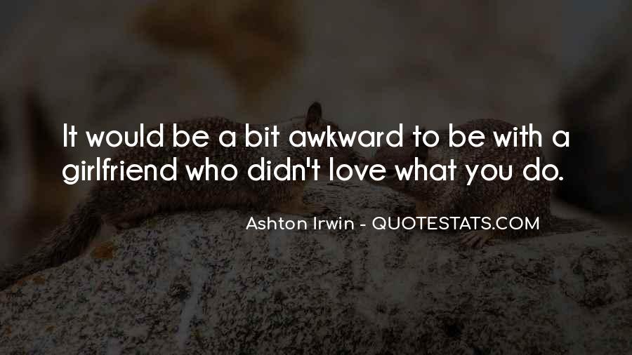 Quotes About Ashton Irwin #164412