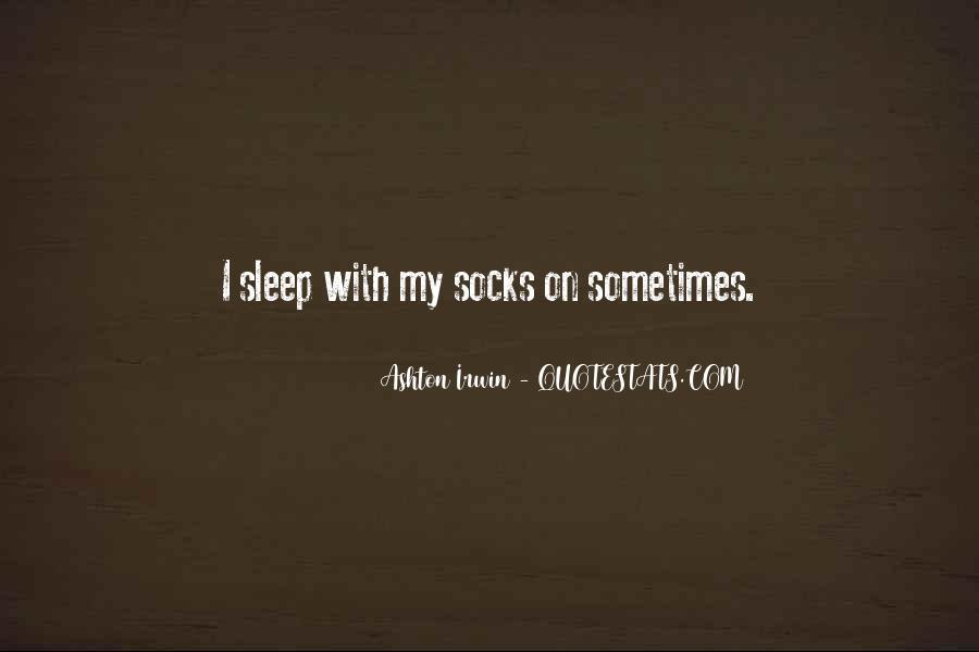 Quotes About Ashton Irwin #265652