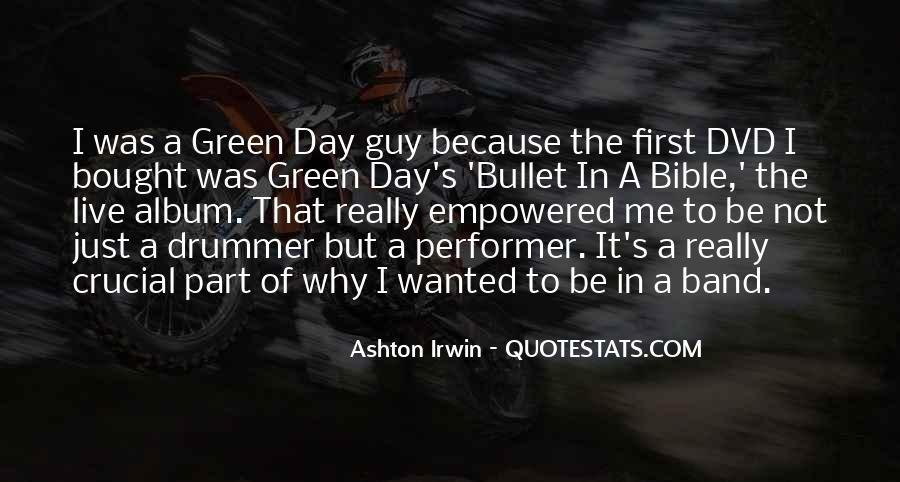 Quotes About Ashton Irwin #294490