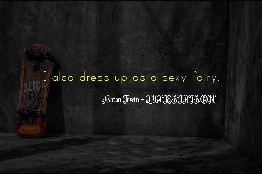 Quotes About Ashton Irwin #570711