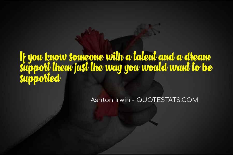 Quotes About Ashton Irwin #740081
