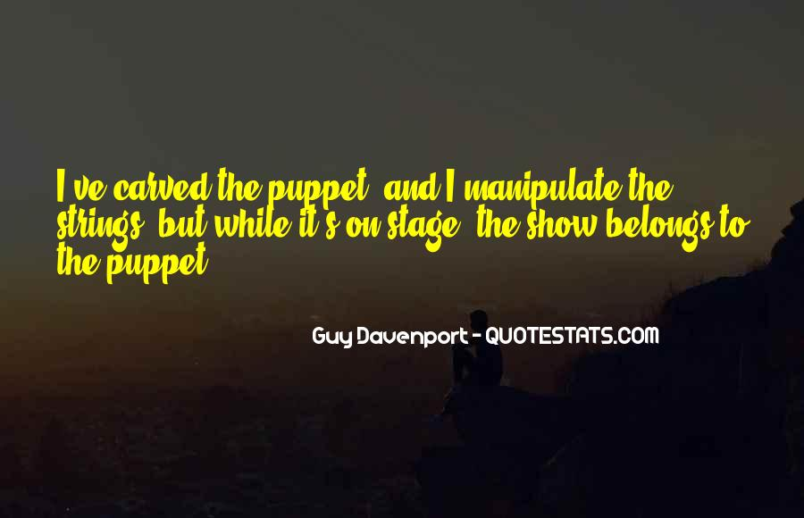 Puppet On Strings Quotes #1354004
