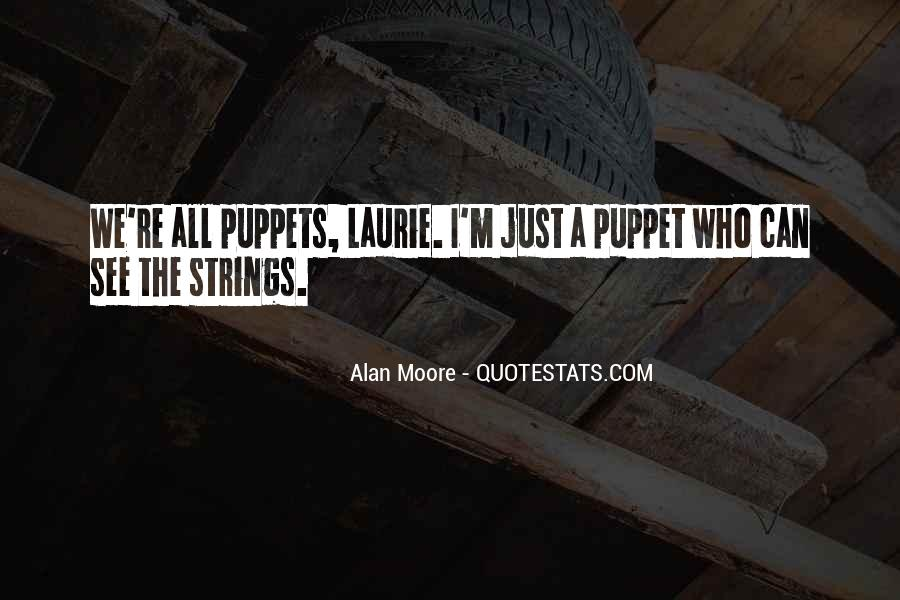 Puppet On Strings Quotes #1551523
