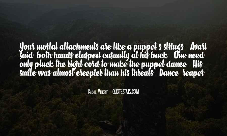 Puppet On Strings Quotes #1570229