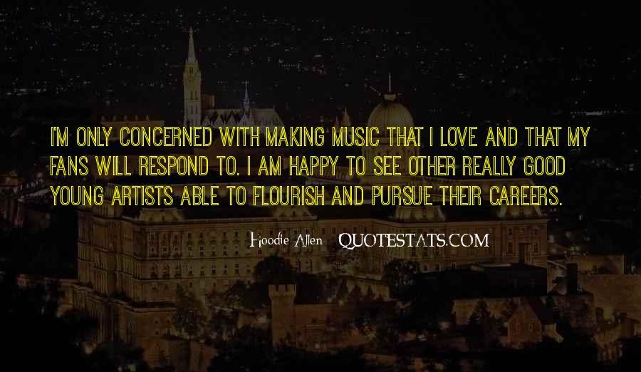 Pursue Love Quotes #1078248