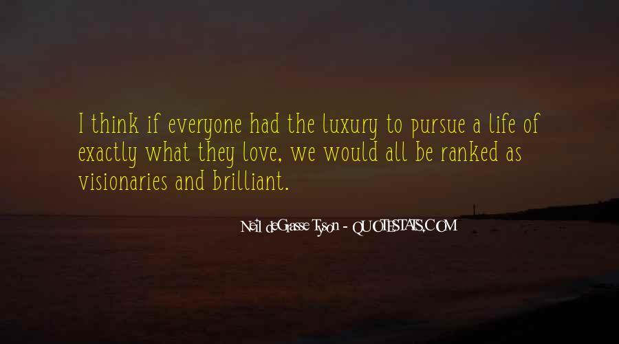 Pursue Love Quotes #1099256