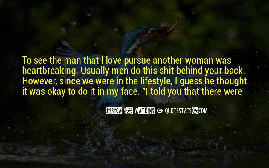 Pursue Love Quotes #1153836