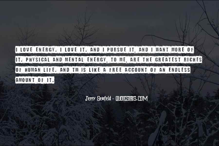 Pursue Love Quotes #1187789