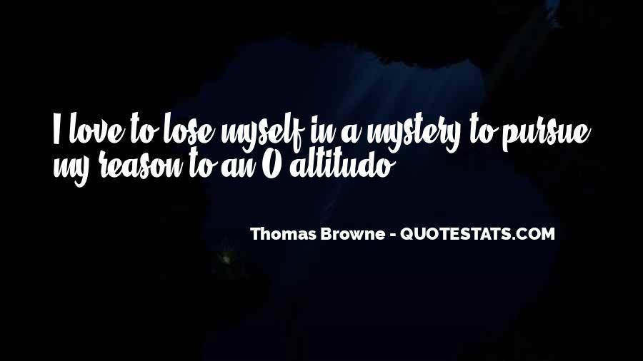 Pursue Love Quotes #127445
