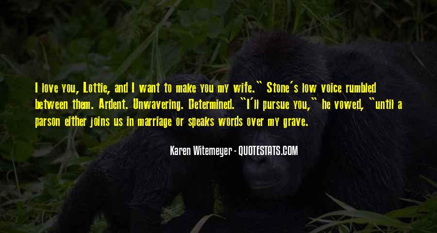Pursue Love Quotes #127906