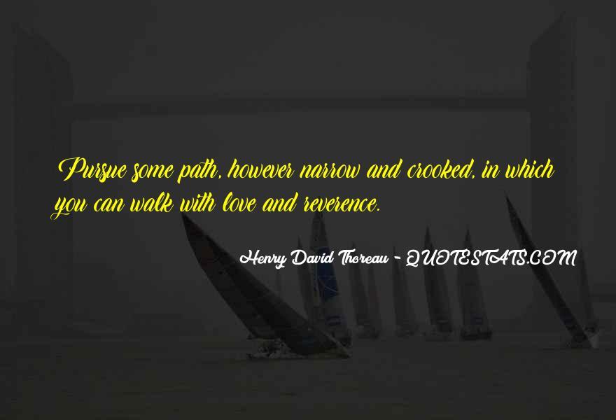 Pursue Love Quotes #1310928