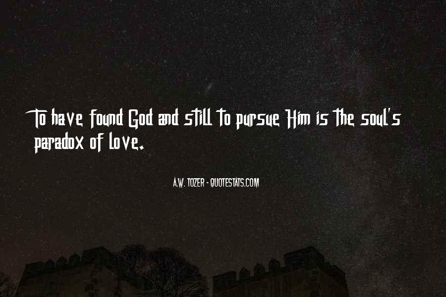 Pursue Love Quotes #1379829