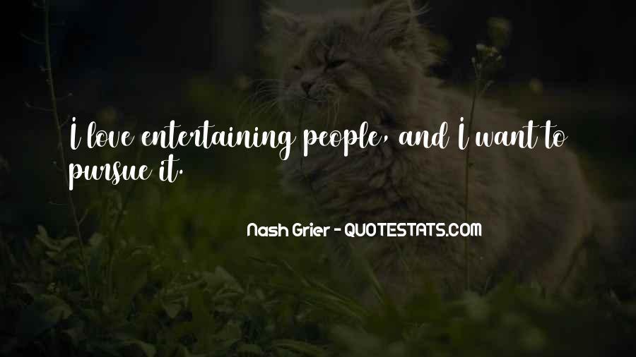 Pursue Love Quotes #149529