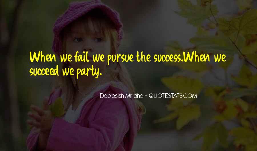 Pursue Love Quotes #1508804